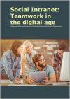 Sociaal Intranet: teamwork in het digitale tijdperk