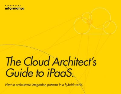 The Cloud Architect's Guide to iPaaS