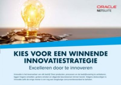 Een winnende innovatiestrategie: Excelleren door te innoveren