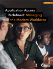 Applicatietoegang opnieuw gedefinieerd: beheer van het moderne personeelsbestand