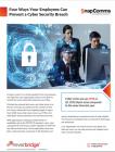 4 manieren waarop werknemers een inbreuk op de cyberbeveiliging kunnen voorkomen
